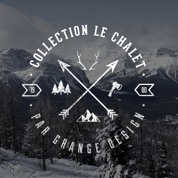 Collection Le Chalet par Grange Design
